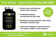 It's Vital Core Nutrition:    Gluten-free, plant-based, whole food complex  Patented controlled-release technology for sustained nourishment throughout the day  Mind/body energy blend to stay energized and sharp mentally and physically  Improved metabolic support to boost your body's ability to burn calories