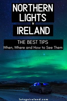 This is the best guide to catch the Northern Lights in Ireland. The dark skies over County Donegal (for example Malin Head) and the illuminated spectacle of the Aurora Borealis - there is nothing more beautiful than this. This guide tells you all you need Europe Destinations, Europe Travel Tips, European Travel, Travel Diys, Travel Outfits, Travel Packing, Travel Guides, Ireland Travel Guide, Dublin Travel