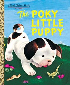The bestselling picture book of all time!Five little puppies dug a hole under the fence and went for a walk in the wide, wide world.The Poky Little Puppy was one of the original twelve Little Golden Books published in and went on to b. Best Children Books, Toddler Books, Childrens Books, Kid Books, Story Books, Reading Books, Kids Reading, Reading Lists, Little Kittens
