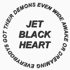 jet black heart // 5 seconds of summer Lyric Art, Lyric Quotes, 5 Seconds Of Summer Lyrics, Karma Funny, Jet Black Heart, 5sos Lyrics, Summer Songs, Tumblr Quotes, 1d And 5sos