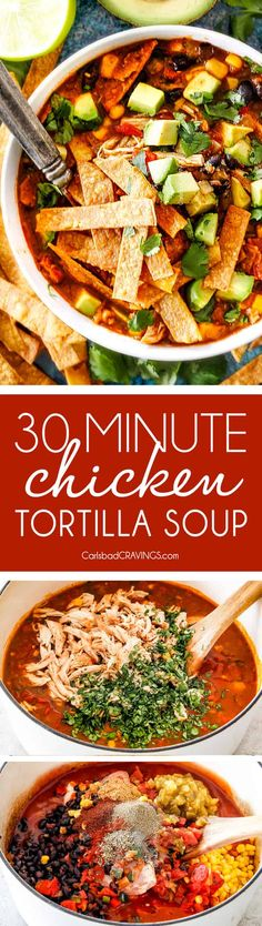 Easy Homemade Chicken Tortilla Soup that tastes better than any restaurant!Its accidentally healthy easy to double/triple for a crowd freezer friendly and tastes like its been simmering for hours but on your table in 30 Minutes! via Carlsbad Cravings Best Soup Recipes, Chicken Recipes, Dinner Recipes, Healthy Recipes, Chicken Soups, Healthy Meals, Lean Recipes, Amazing Recipes, Favorite Recipes