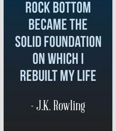 I have always loved this quote because it shows optimism and perseverance