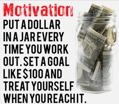 Im going to try doing this to see if i cNt kddp myself motivated :) think I Will do 1$ a day as long as i walk/get some sort of work out in :)