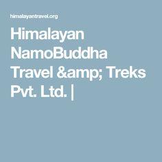 Himalayan NamoBuddha Travel & Treks Pvt. Ltd. |