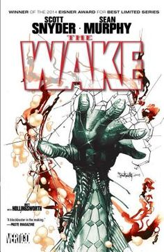 The Wake by Scott Snyder and Sean Murphy | Graphic novel - 2014 Eisner Award winner for best limited series