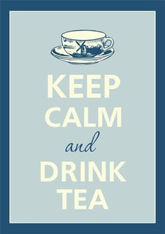 keep calm and drink tea  #holidaycooking #keepcalm