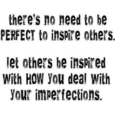 I'm not Perfect & Proud of It!