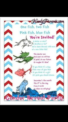 """Invitation for gender reveal party...Michael and I had Dr. Seuss quote at our wedding and plan to have an """"Oh, the places you'll go"""" themed nursery in the future...this is perfect!"""
