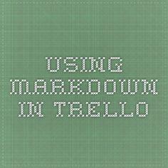 Using Markdown in Trello - Important