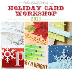 Online card classes with the one and only Kristina Werner as well as others!!! Right now she has a giveaway running--go enter now!!! :-)