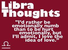 "MY Thoughts: ""I'd rather be emotionally numb than to be hurt emotionally, but I'll admit, I love the idea of love."" OMG. SOOOOOOOOOOOOO ME !!!!!!!!!!!!"
