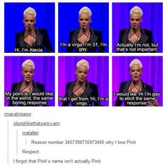 I am so proud of myself for knowing that was P!nk