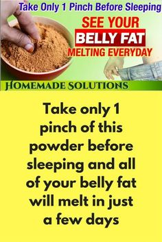 Take only 1 pinch of this powder before wagon-lit and all of your belly fat will … Take only 1 pinch of this powder before wagon-lit and all of your belly fat will melt in just a few days MAGICAL SLIMMING POWDER BURN FAT OVERNIGHT Burn Belly Fat Drinks, Melt Belly Fat, Belly Fat Diet, Burn Belly Fat Fast, Weight Loss Meals, Weight Loss Drinks, Fat Burning Cream, Cider Vinegar Weightloss, Vinegar Weight Loss