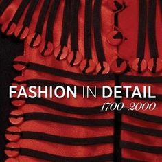 Fashion in Detail : 1700 - 2000 - Claire Wilcox This book is from London's famous Victoria & Albert Museum - an astonishing book & must-see. Fashion Books, New Fashion, Fashion Brands, Luxury Fashion, Color Photography, Fashion Photography, Patterns Of Fashion, Textiles, Fashion Details