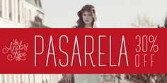 Pasarela (30% discount, from 9,79€)   https://fontsdiscounts.com/pasarela