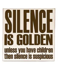 Silence is Golden' Wall Art