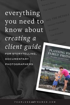How to help portrait clients fall in love with documentary family photography sessions using a Client Guide