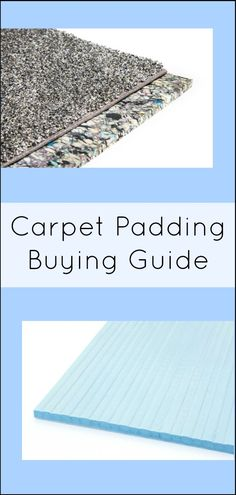 Carpet Padding Buying Guide: Everything You Need to Know Choosing carpet padding? Check out our Carpet Padding Buying Guide to find the best product for your floor.