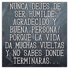 α JESUS NUESTRO SALVADOR Ω: Ser humilde es darte cuenta de que no eres más imp...