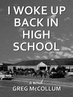 I Woke Up Back In High School Palmer & Jaffe (2015) By Greg McCollum (ABJ '75)  In this satirical novel, a wealthy boomer hires his entire high school class to return to their small town and participate in a reality TV show.