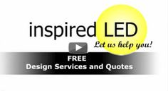 Not sure what lighting or accessories you need for your application? Email design@inspiredled.com for free LED Lighting Design Services   Inspired LED
