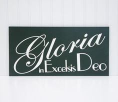 Gloria in Excelsis Deo Gloria Christmas Mantle Decoration Christmas Painting Christmas Wall Decor Christmas Artwork Dark Green by WhatJoyIsFound on Etsy https://www.etsy.com/listing/209251406/gloria-in-excelsis-deo-gloria-christmas