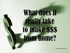 What does it really take to make money from home? http://www.dangiercke.me/blog/what-does-it-really-take-to-make-money-from-home #money