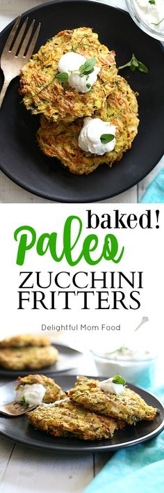 Paleo zucchini fritters easily baked on a sheet pan. Delicious healthy recipe for an easy courgette dinner to be topped on a salad, served as a patty, dipped in ketchup or topped with this non-fat Greek yogurt ranch dressing dip.