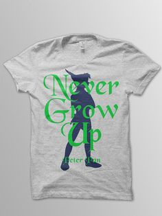Peter Pan t-shirt with his famous quote Never Grow Up.  Available in more sizes & colors- see my other listings!  Boys style shirts: Next Level