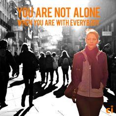 Você sempre está com todo o mundo.
