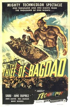 The Thief of Bagdad.<3 love this movie <3