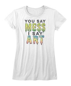 Another great find on #zulily! White 'I Say Art' Tee - Girls #zulilyfinds