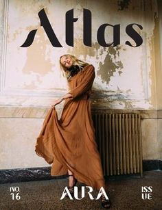 Atlas Magazine | Winter 2016 | The Aura Issue  Atlas Magazine is an inspirational print and digital magazine for the next generation of fashion creatives. For The Aura Issue, we focused on the essence of fashion, what it means to wear clothes, and how the fashion industry creates it's Aura. With work by incredibly talented writers and fashion photographers from all around the globe, we know this issue will fill you to the brim with inspiration.