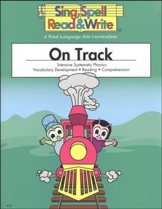 ON TRACK STUDENT EDITION SING SPELL READ AND WRITE SECOND EDITION