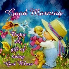 Good morning sweet mary and family♡♡♡.have a nice day.