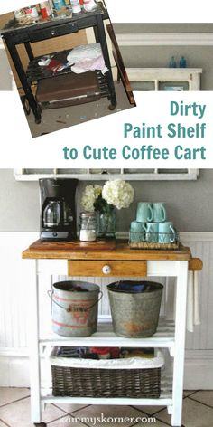 From dirty paint shelf to out of this world cute coffee cart ~ I love this transformation.
