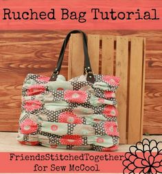 How to sew a hand bag - ruched bag tutorial by Friends Stitched Together on sewmccool.com!