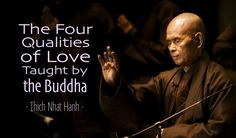 The Four Qualities of Love, by Thich Nhat Hanh - Blooming Post Thich Nhat Hanh, Buddhist Teachings, Buddhism, Buddhist Symbols, La Compassion, Buddhist Philosophy, Meaning Of Love, Deep Meaning, The Four