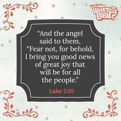 Luke 2:10 | Verse Of The Day from WhatsInTheBible.com