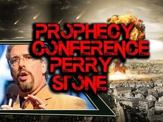 Perry Stone :End Times Prophecy Conference Part 5