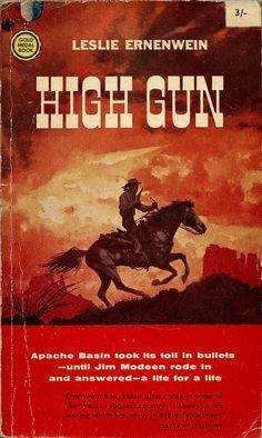Gold Medal _ High Gun by uk vintage on Flickr.High Gun (1958) by Leslie Ernenwein. Cover art by Frank McCarthy