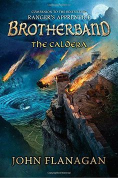The Caldera (The Brotherband Chronicles) by John Flanagan https://smile.amazon.com/dp/0399163581/ref=cm_sw_r_pi_dp_U_x_HRBiAbS3M5W2K