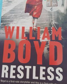 Currently reading #restless #williamboyd #bookstagram #reading #book #thriller #books #bookwormb#booklover #readingtime #bibliophile #bookaddict #read #instabook #bookstagrammer #booklove #bookshelf #reader
