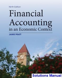 Complete solution manual for understanding financial accounting solutions manual for financial accounting in an economic context 9th edition by pratt fandeluxe Choice Image
