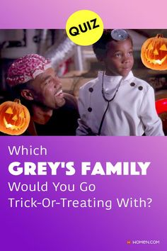 Which Grey's Anatomy family would you go Trick-Or-Treating with? Answer these seventeen questions in this personality quiz to find out. #greyshalloween #greysfamily #trickortreat #greys #shondaland #greysLove #greysrandomQuiz #greysFan #meredithgrey #shonda #GreysAnatomy #greysquiz #halloweengreysanatomy #greysanatomyhalloween Callie Torres, Arizona Robbins, Derek Shepherd, Cristina Yang, Meredith Grey, Greys Anatomy, Quizzes, Trick Or Treat, Seventeen
