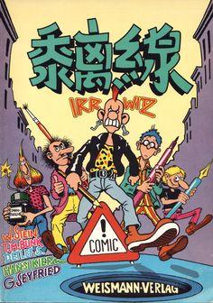 IRRWITZ Comics - Sammelband mit Geschichten von Wolfgang Stein, Tomas M. Bunk, Detlef Surrey, Hansi Kiefersauer und Gerhard Seyfried, Weismann-Verlag, 1983.