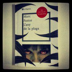 L'any de la plaga - Marc Pastor.  Editorial La Magrana.  Primera edició - Octubre 2010.