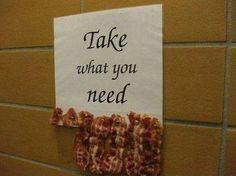 I need bacon