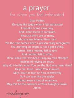 Prayer for when you are feeling exhausted.