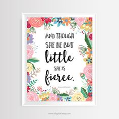"Printable wall art - Inspirational quote ""And though she be but little, she is fierce""-Shakespeare–8x10 inches–JPG/300 dpi-Instant download"